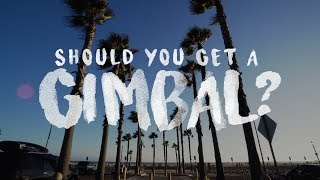 SHOULD YOU GET A GIMBAL? Pros and Cons, and Final Thoughts on the Zhiyun Crane v2