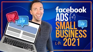 Facebook Ads Tutorial for Small Biz 2021  How to Create Facebook Ads For Beginners (COMPLETE GUIDE)
