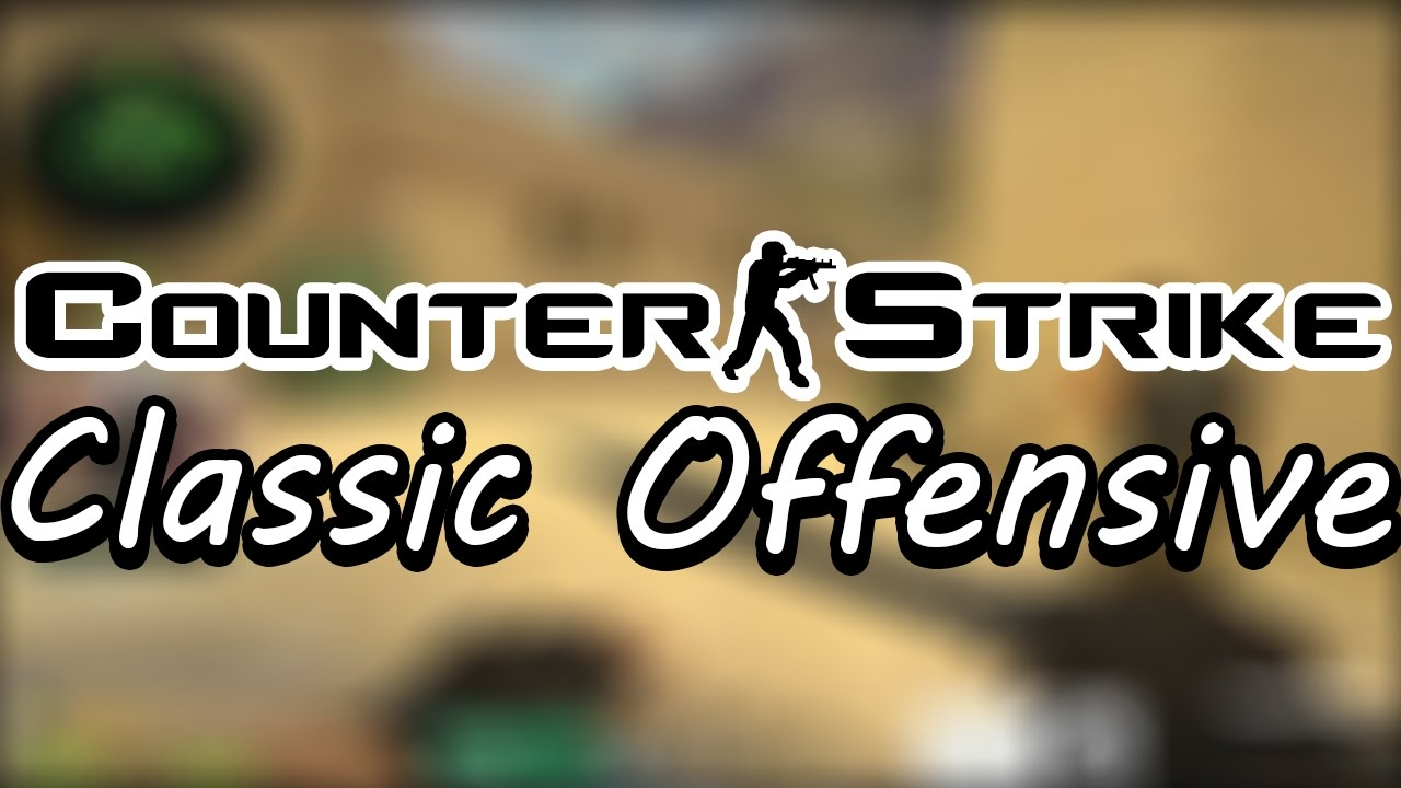 HIKO PLAYS COUNTER-STRIKE CLASSIC OFFENSIVE