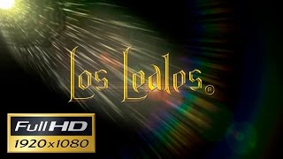 Los Leales - Dime que Si (Video Oficial Full HD) Primicia 2015