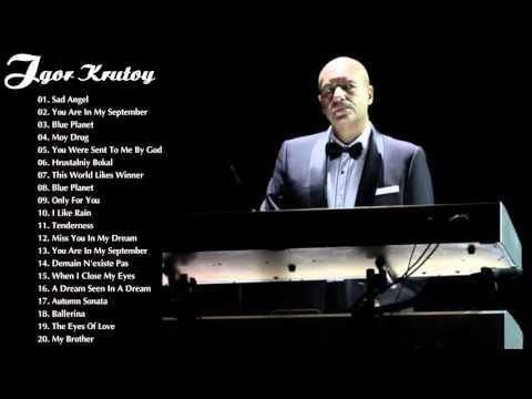 Igor Krutoy Greatest Hits | The Best Of Igor Krutoy | Best Instrument Music