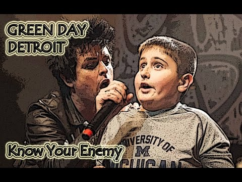 Green Day Detroit: Know Your Enemy, 11 year old(ME!!) Holy S!%t!!