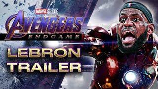AVENGERS ENDGAME TRAILER - LeBron James Parody