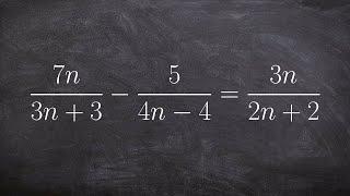 algebra 2 solving a rational equation by factoring 7n 3n 3 5 4n 4 3n 2n 12