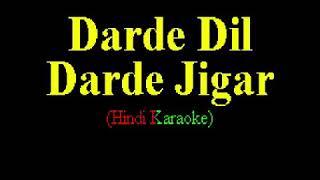 Darde Dil Darde Jigar kanu hindi karaoke