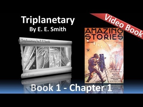 Triplanetary by E. E. Smith - Chapter 01 - Arisia and Eddore