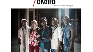 Takeifa - Afro Pop from Senegal / I Love You Mama