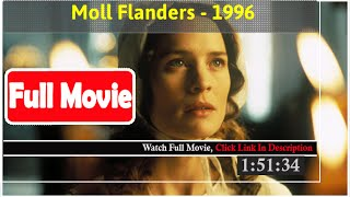 Moll Flanders (1996) *Full MoVieS*#