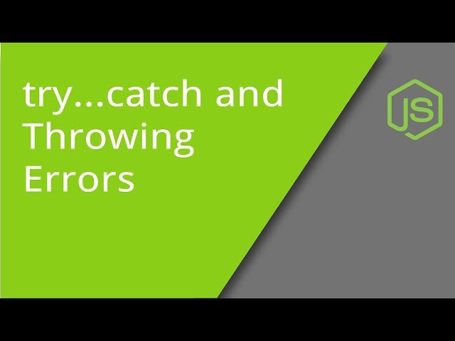 JavaScript Try...Catch plus Throwing Errors and Exceptions