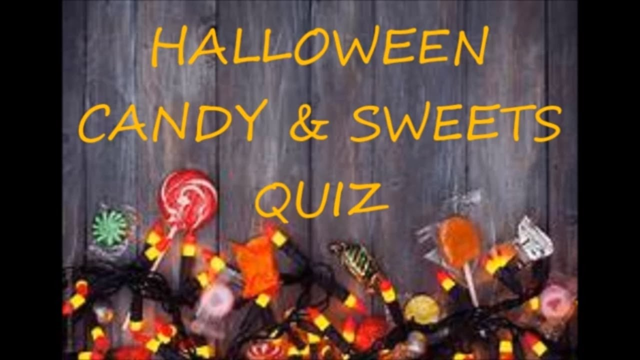 halloween candy sweets quiz youtube