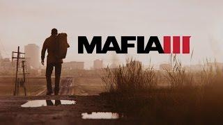 Mafia 3 — Русский трейлер!!!