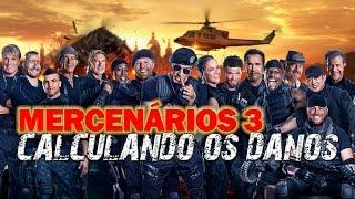 CALCULANDO OS DANOS: MERCENÁRIOS 3 | Ei Nerd