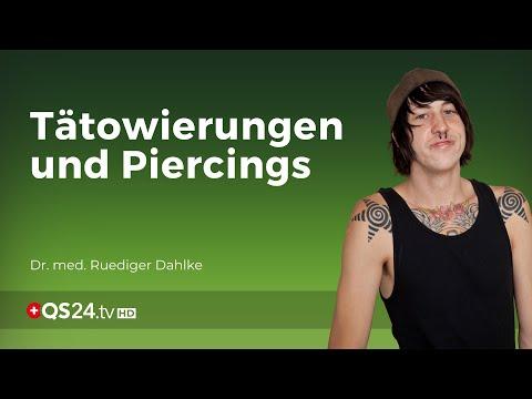 Tätowierungen und Piercing: Accessoire oder Brandmale?   Dr. med. Ruediger Dahlke   QS24