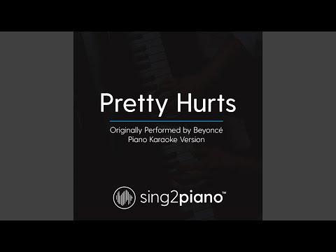 Pretty Hurts (Originally Performed By Beyoncé) (Piano Karaoke Version)