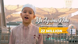Muhammad Hadi Assegaf feat Abdurachman - Ya Ayyuhan Nabi  Shalawat
