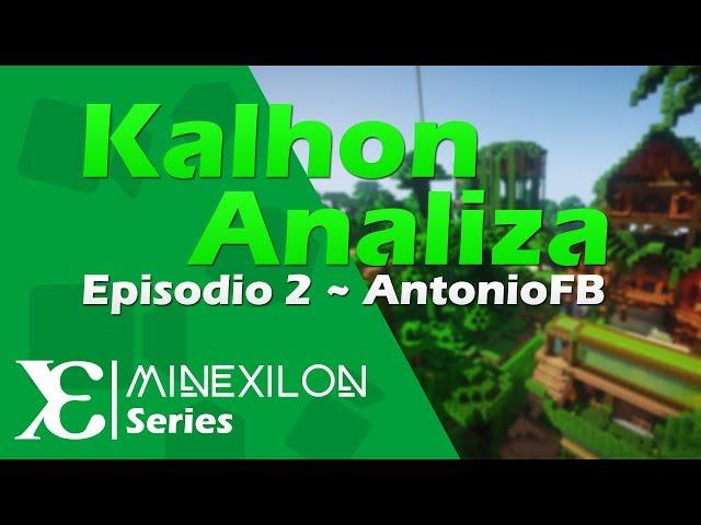 Kalhon Analiza - Ep.2   AntonioFB (Lanai)