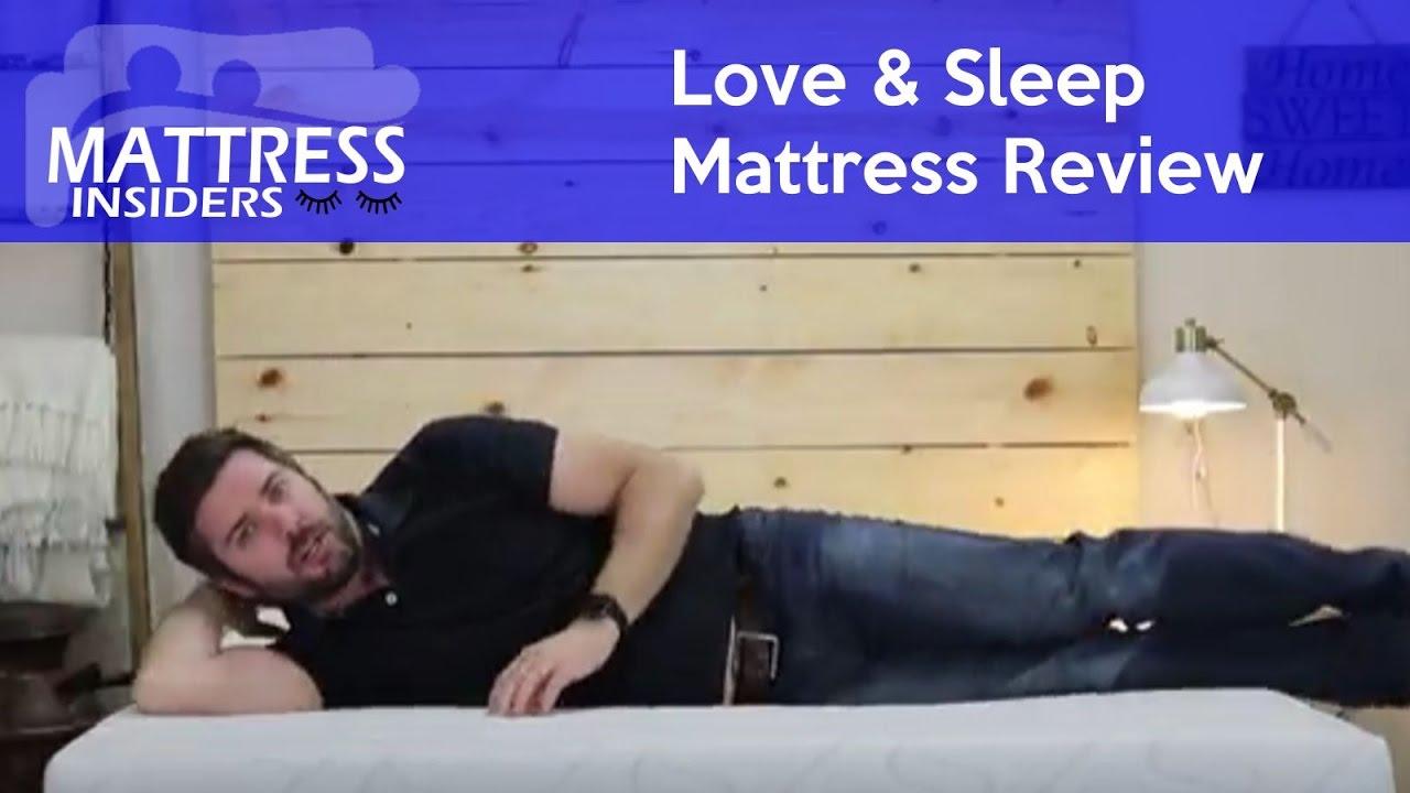 love sleep mattress review youtube