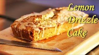 How To Bake A Lemon Drizzle Cake