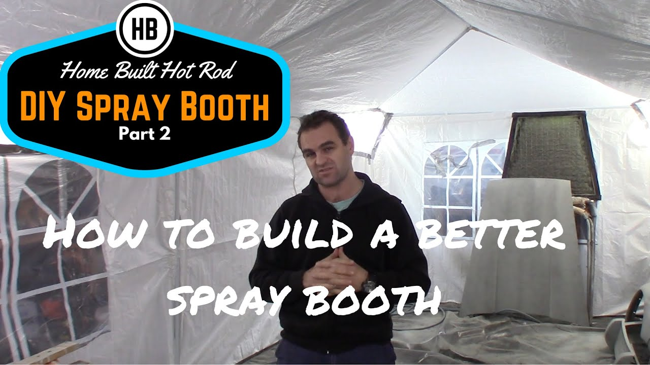 youtube how to build a home spraybooth