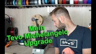 Mein Tevo Michelangelo Upgrade