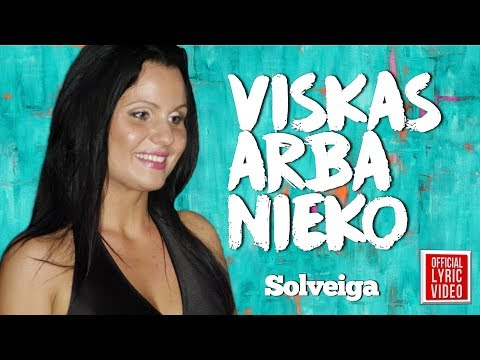 Solveiga - Viskas Arba Nieko (Official Lyric Video). Lietuviškos Dainos