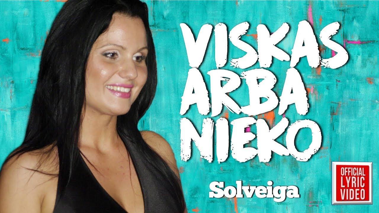 Solveiga – Viskas Arba Nieko (Official Lyric Video). Lietuviškos Dainos