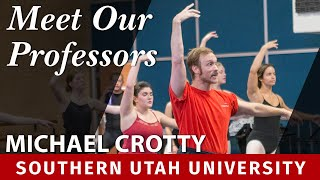 Meet Our Professors: Michael Crotty, Dance