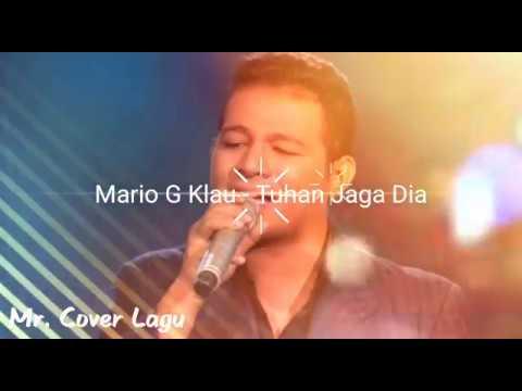 Mario G Klau - Tuhan Jaga Dia (Cover Versi Cewek) With Lirik