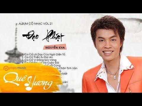 Album Cổ Nhạc Đạo Phật Vol 21 Nguyễn Kha
