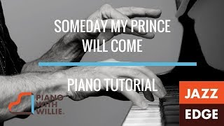 Learn to Play Piano at Home: Some Day My Prince Will Come - Piano Tutorial by Jazzedge