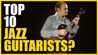 My Top 10 Jazz Guitarists! - Jens Larsen