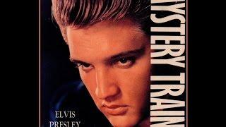 Mystery Train Elvis Presley - Lyrics