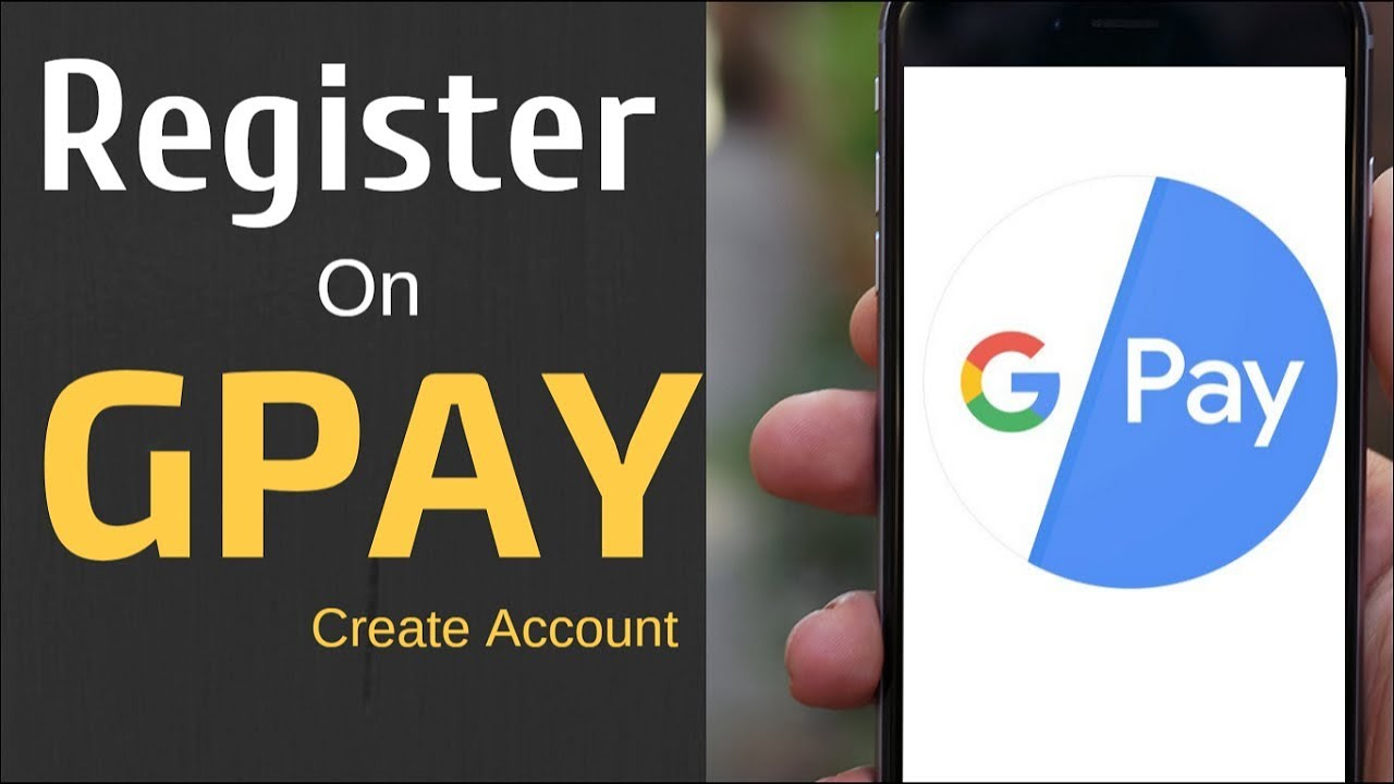 How To Register on Google Pay (GPay) - YouTube