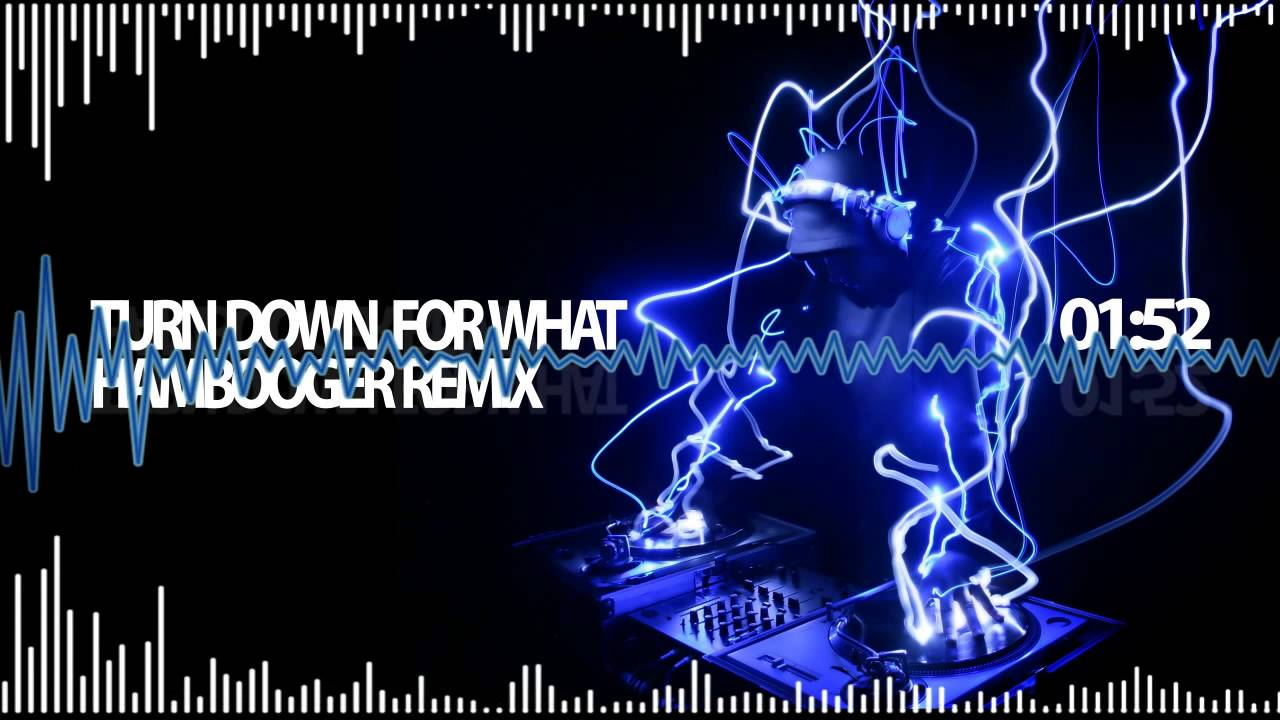 Dj snake turn down for what remix mp3 download