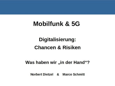 Mobilfunk & 5G / Digitalisierung: Chancen & Risiken