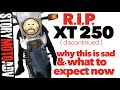 The END of XT: 2020 Yamaha XT250- WHY This is Sad & WHAT to Expect Now