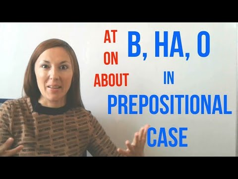 The Most Important Russian PREPOSITIONS: В, НА, О (in, On, About) With PREPOSITIONAL CASE