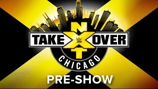 NXT Takeover: Chicago Pre-Show: May 20, 2017 thumbnail
