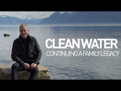 Clean water: continuing a family legacy