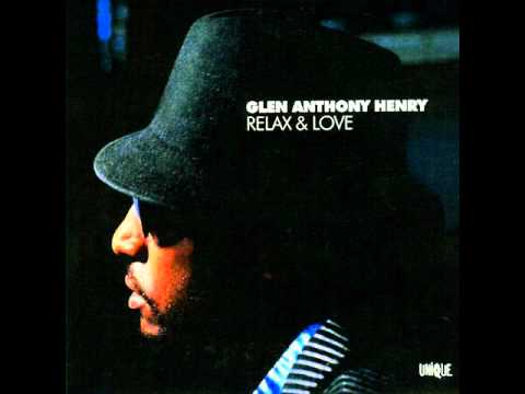Glen Anthony Henry - Fired Up