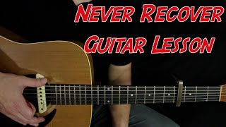 Never Recover - Guitar Lesson - Lil Baby - Gunna - Drake - Drip Harder