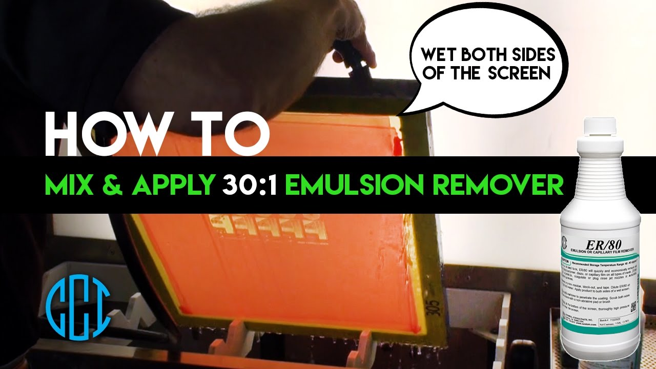 Screen Printing - How to use CCI's ER/80 30:1 Emulsion Remover
