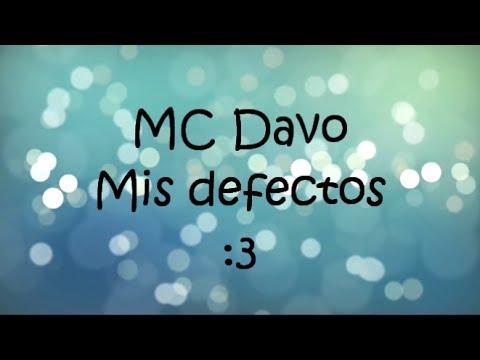 MC Davo - Mis defectos con Letra