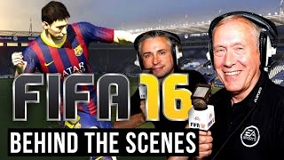 FIFA 16 Behind the Scenes : Match Commentary