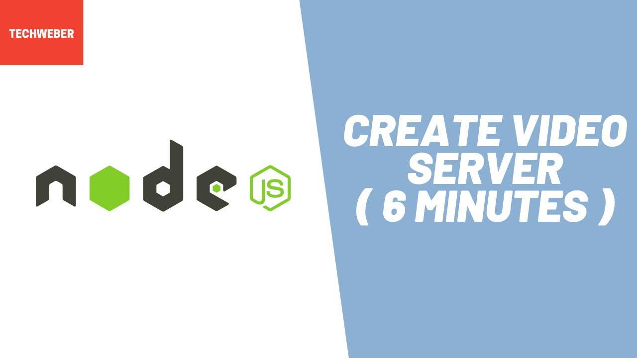 Learn How to Create Video Server in Node JS