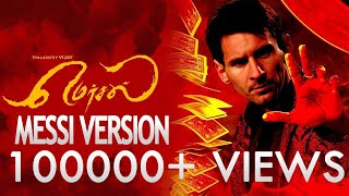 Mersal-LIONEL MESSI Version-Official Tamil Teaser