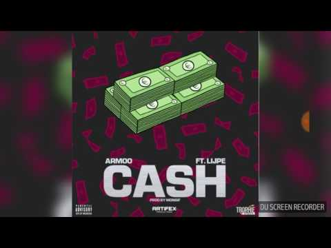 Cash armoowasright Ft Lijpe (prod.Artifex)