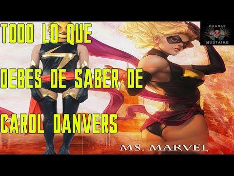 ¡¡¡TODO LO QUE DEBES DE SABER DE CAROL DANVERS/CAPTAIN MARVEL!!!