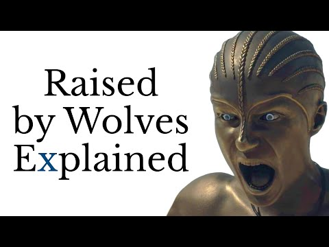 Raised by Wolves Explained