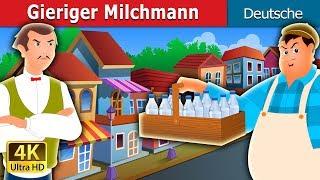 Gierige Milchmann   Gute Nacht Geschichte   Deutsche Märchen